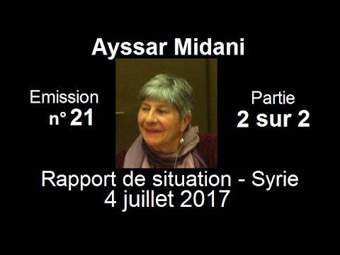 Ayssar Midani SitRep Syrie n°21 ~ 4 Juillet 2017 partie 2 sur 2