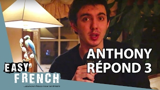 Anthony répond 3 - News of the beginning of the year