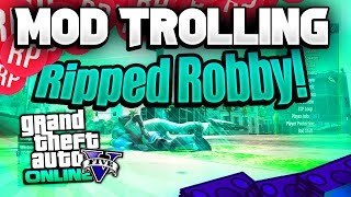 "GTA 5 Mod Trolling #8 ""With Ripped Robby"""
