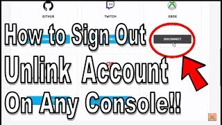 Fortnite: How to Sign Out (Unlink) Epic Games (Fortnite) Account on Xbox, PS4 & Switch! FAST!