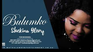 Bulumko - Shekina Glory (Official Audio)