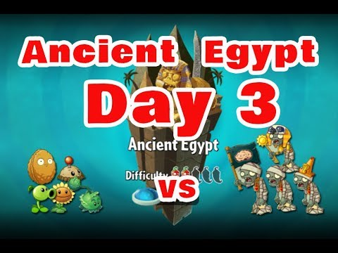 Plants vs. Zombies 2 - Ancient Egypt  Day 3