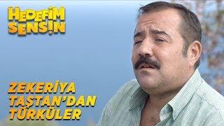 Hedefim Sensin  - Zekeriya Taştan'dan Türküler