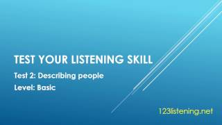 Test your listening skill test 2 describing people