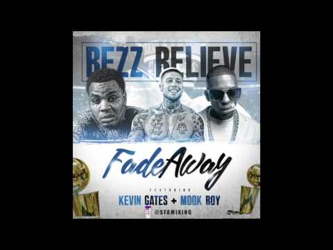 Bezz Believe Feat. Kevin Gates & Mook Boy...