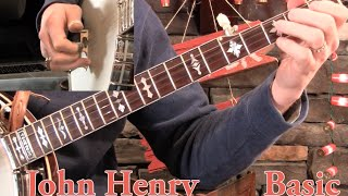 Basic & Intermediate John Henry for Banjo!