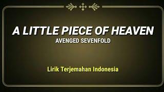 A Little Piece of Heaven - Avenged Sevenfold ( Lirik Terjemahan Indonesia )