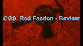 CGS - Red Faction - PC Game Review