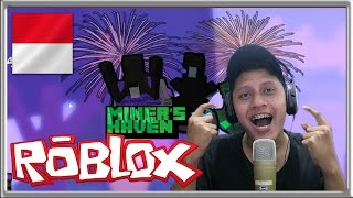 SERU DAH !! - ROBLOX - Miner's Haven #1