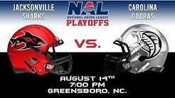 NAL Playoffs - Jacksonville Sharks vs Carolina Cobras