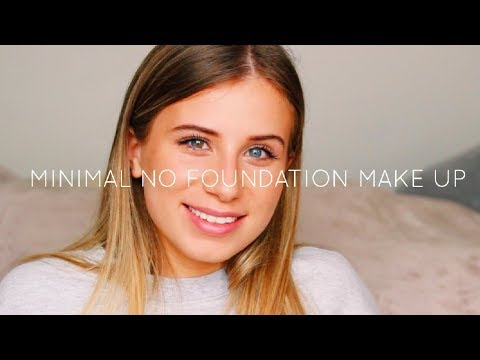 Minimal No Foundation Make Up // Phoebe