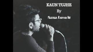 KAUN TUJHE Full Song | M.S. DHONI -THE UNTOLD STORY | Tu Ata Hei Sinhe Mein Cover New Hindi Song
