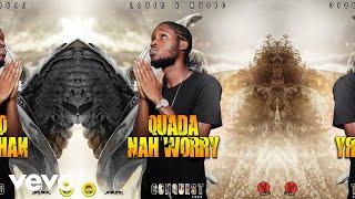Quada - Nah Worry (Official Audio)