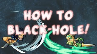 Brawlhalla // LEARN HOW TO BLACKHOLE \\ In-depth Guide!