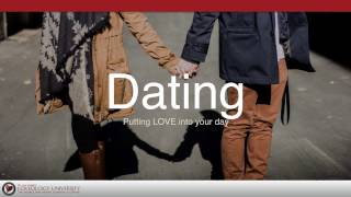 """Loveology University – """"Dating"""" Course Sneak Preview!"""
