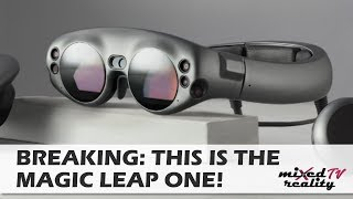 BREAKING: THIS IS THE MAGIC LEAP ONE AR HEADSET!