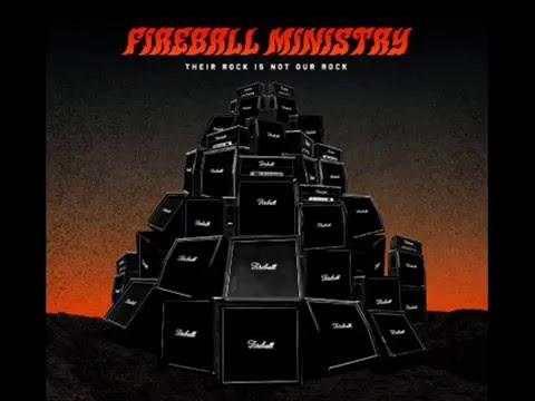 Fireball Ministry - Under The Thunder