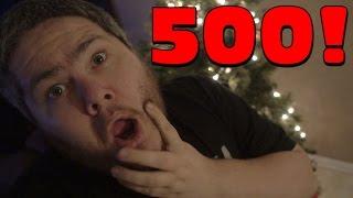 VLOG NUMBER 500!!