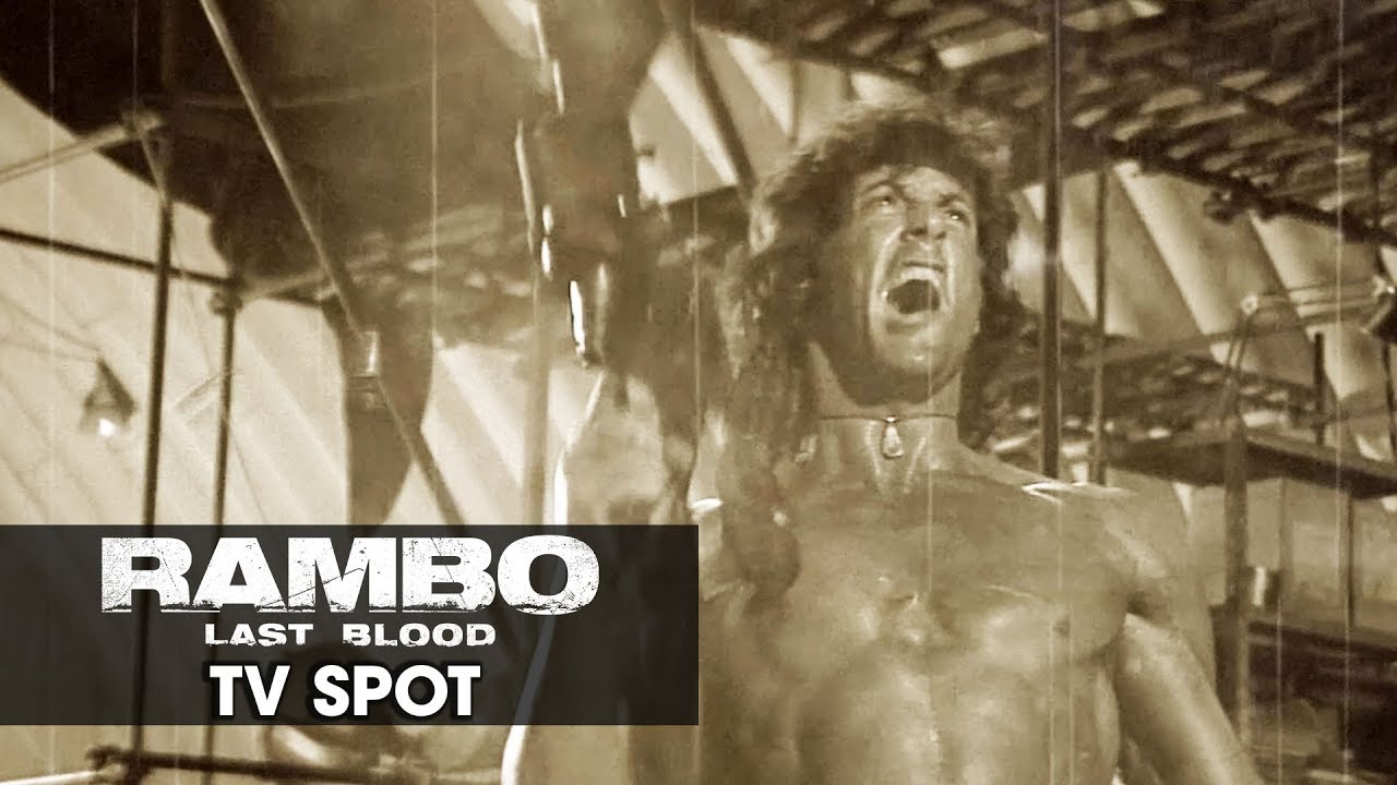 "Rambo: Last Blood (2019 Movie) Official TV Spot ""START"" — Sylvester Stallone"