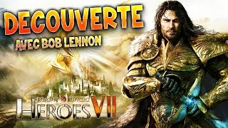 Découverte : Heroes Of Might And Magic VII avec Bob Lennon