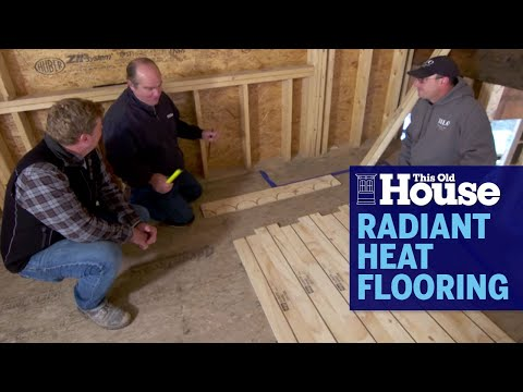How To Install Radiant Heat Flooring | This Old House