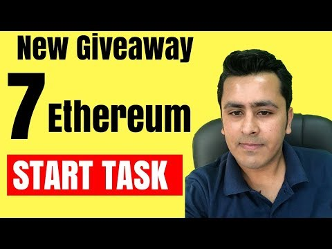 New Giveaway - 7 Ethereum Giveaway !