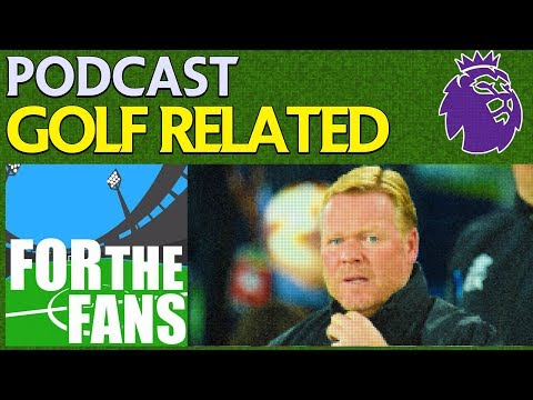 GOLF RELATED! | PREMIER LEAGUE PODCAST | MATCHDAY 9