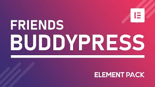 How to Create BuddyPress Friends Widget in Elementor by Element Pack