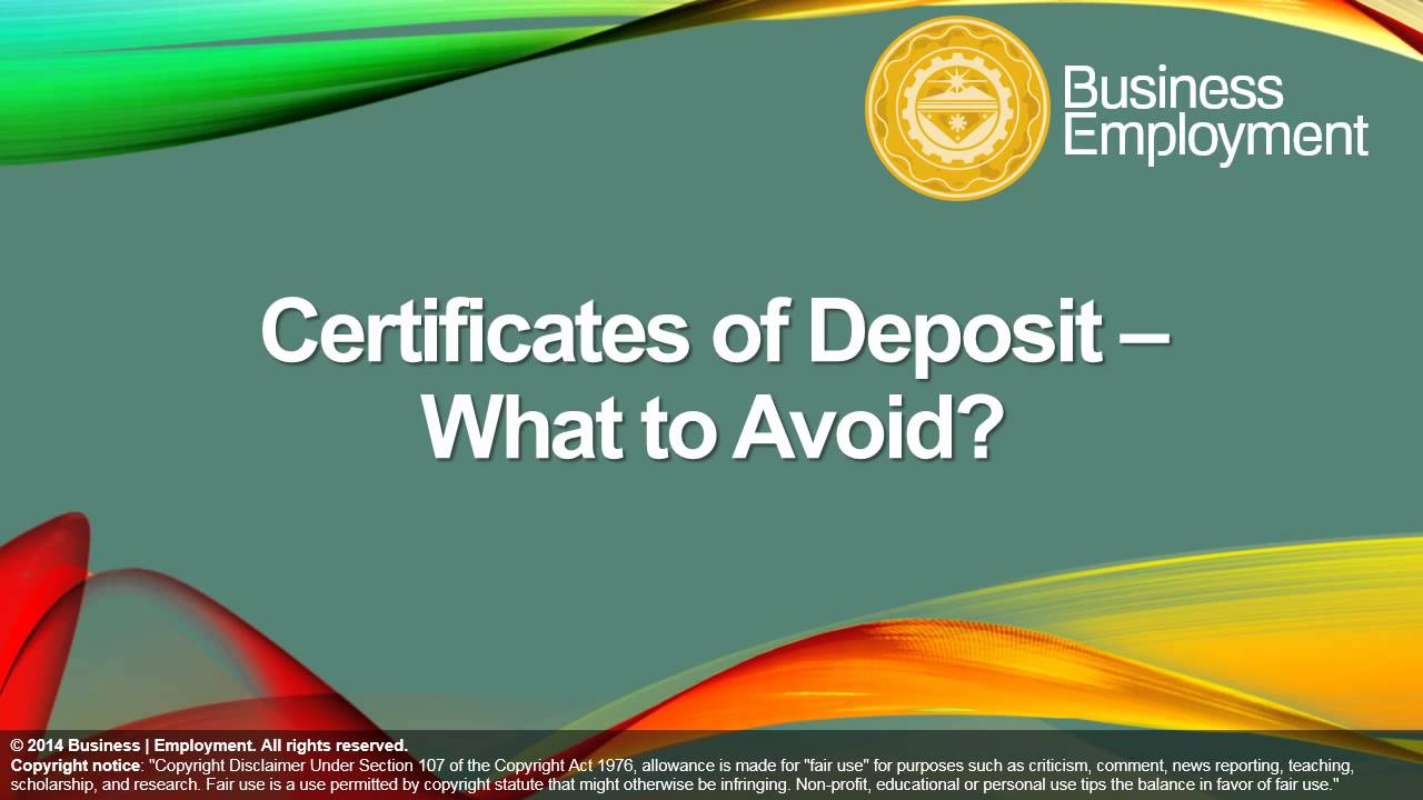Certificates Of Deposit What To Avoid Youtube