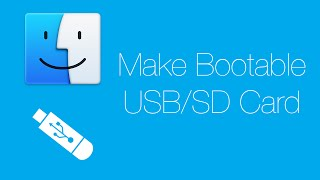 Mac Tutorials [17] - Make Bootable USB/SD Card
