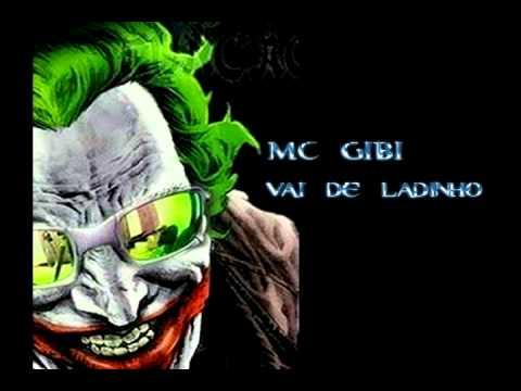 MC Gibi Vai de Ladinho ♪♫♪