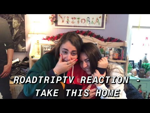 ROADTRIPTV REACTION- TAKE THIS HOME
