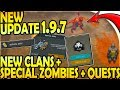 NEW UPDATE 1.9.7 - NEW CLANS + SPECIAL ZOMBIES + QUESTS SURVIVAL GUIDE - Last Day on Earth Survival