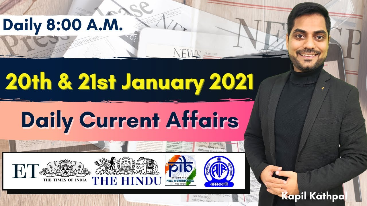 Download Daily Current Affairs | 20th & 21st January 2021 | Bank| SSC | Railways | CET 2021 | Kapil Kathpal |