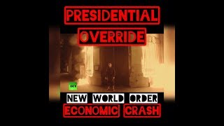 Martial Law! National Emergency! New World Order!
