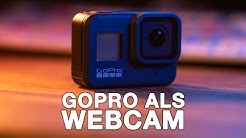 GoPro als Webcam am PC nutzen I OHNE Capture Card I Tutorial I 4K
