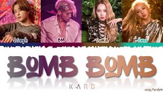 KARD - 'BOMB BOMB' (밤밤) Lyrics [Color Coded_Han_Rom_Eng]