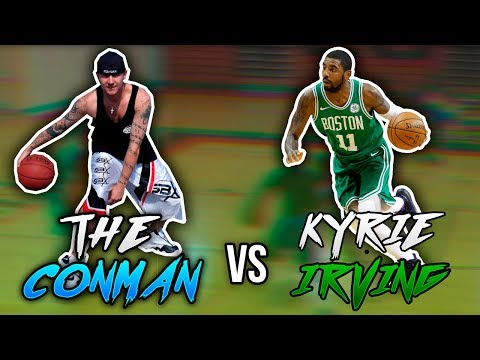 KYRIE IRVING VS CONMAN