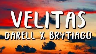 Darell, Brytiago - Velitas (Letra/Lyrics)