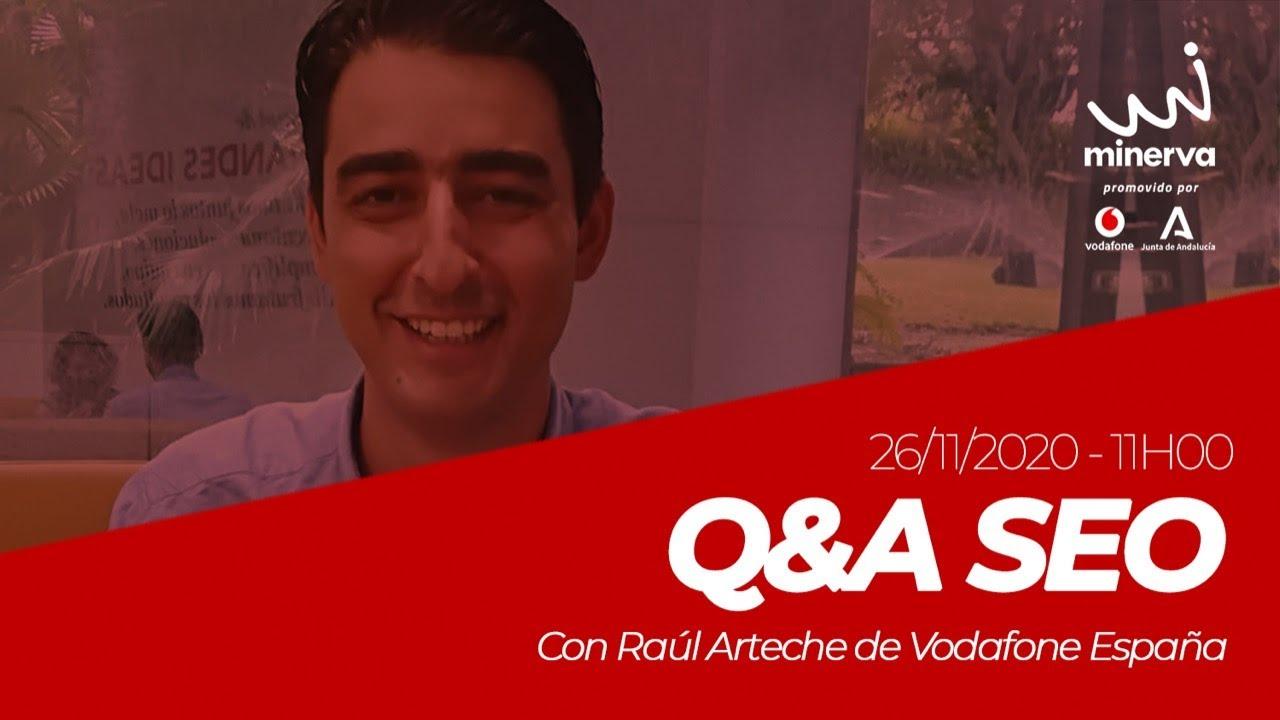 Q&A SEO con Raúl Arteche