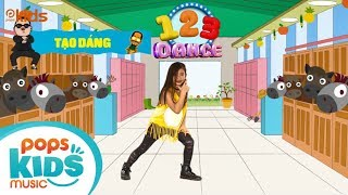123 Dance - Tập 1 - Gangnam Style & PPAP | Học Nhảy Hiện Đại