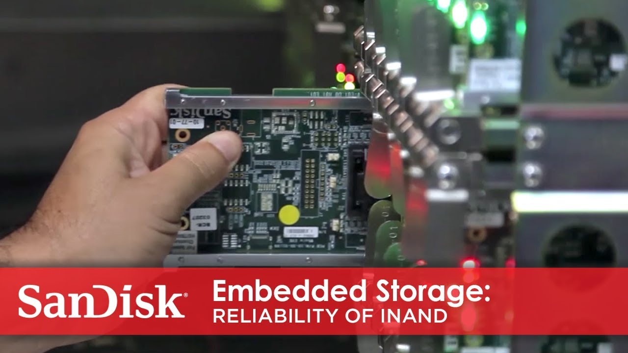 SanDisk® Embedded Storage: Reliability of iNAND