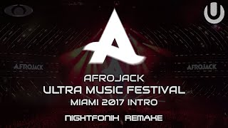 Afrojack | UMF Miami 2017 Intro Edit (Nightfonix Remake)