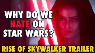 Why Do We Hate On Star Wars: Rise of Skywalker Trailer AN ANDY RANT