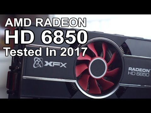 Amd Radeon Hd 6850 2017 Review Still Got Game Youtube
