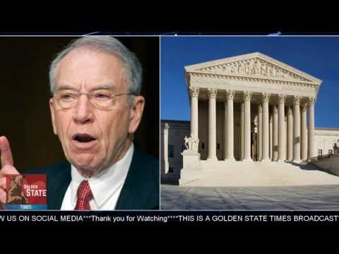 DEVELOPING: Republican Chuck Grassley expects Supreme Court resignation: This summer!!!'