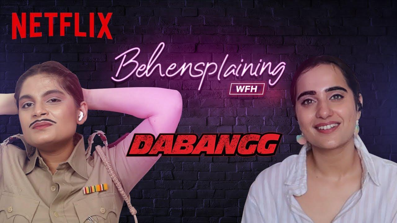Behensplaining | Srishti Dixit & @Kusha Kapila review Dabangg | Netflix India