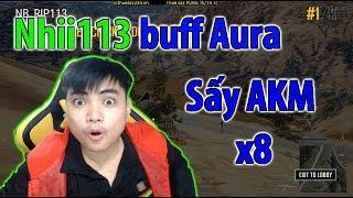 Nhi113 Buff Aura cho RIP113 sấy AKM x8 l 13 kills