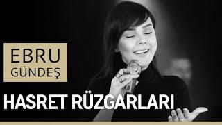EBRU GÜNDEŞ - HASRET RÜZGARLARI (Canlı Performans)