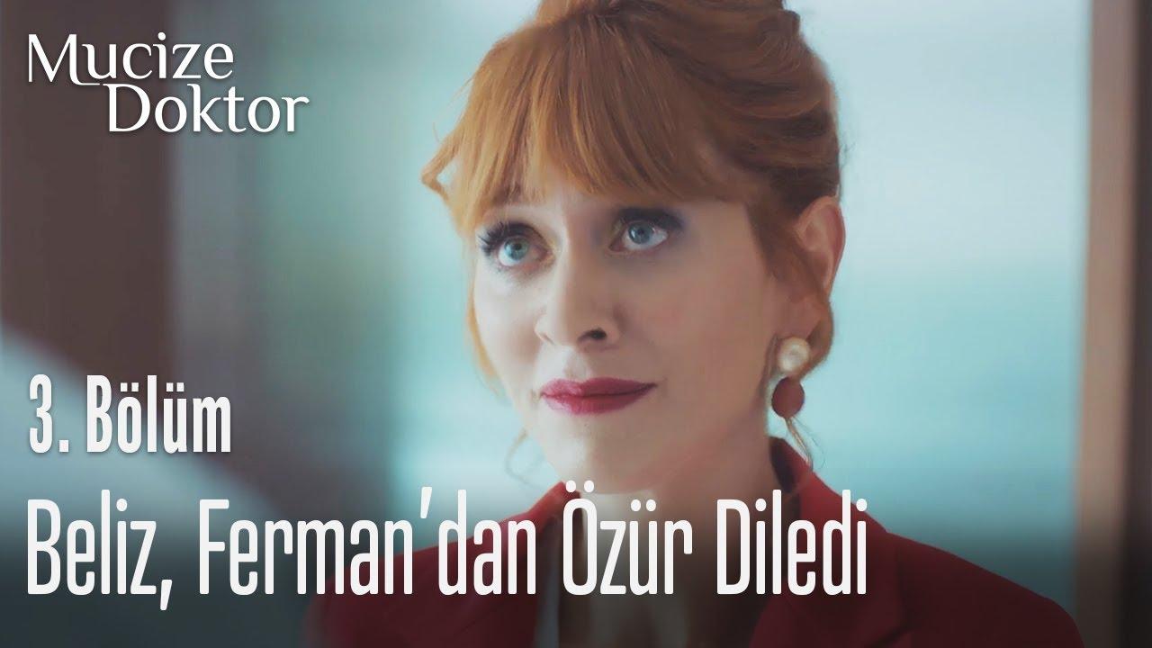 Beliz, Ferman'dan özür diliyor - Mucize Doktor 3. Bölüm